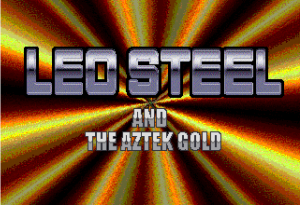 Leo Steel and the Aztek Gold