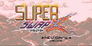 Super Swap X Evolution