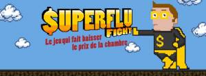 $uperflu fight