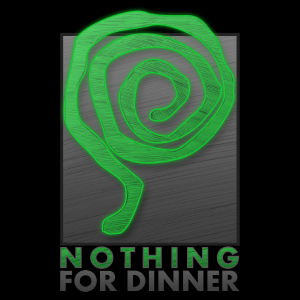 Nothing For Dinner